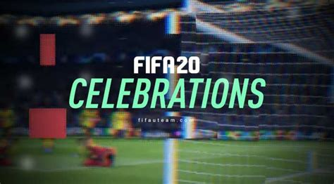 FIFA 20 Celebrations Guide – New & Updated Goal